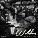 """EX Global Dishes """"Wildin'' Ft. Wordz, IMP Tha Don & Ghoust"""