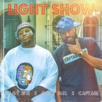 Captain – Light Show Ft. Melly Mel & Jimmy Wiz