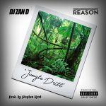 DJ Zan D – Jungle Drill ft. Reason