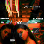 Kmore – Mafelelong ft. Blaklez