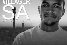 Photo of Villager SA Songs Top 10 (2019-2020)