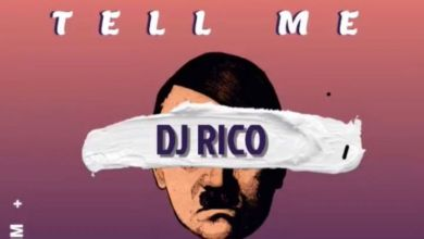 Photo of DJ Rico Is Set to Release A Single, 'Tell Me' ft. Golden Black, YoungstaCPT And Jay Hood