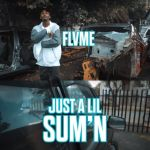 Flame – Just A Lil Sum'n
