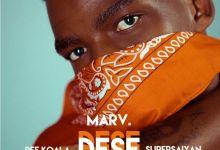 Marv - Dese Ft. Dee Koala & Supersaiyan
