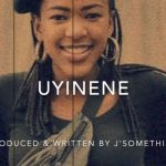 """J'Something Dedicates """"Uyinene"""" Song To Victims Of GBV and Xenophobia"""