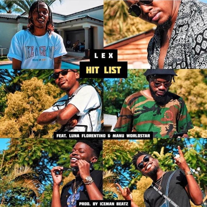 LEX – Hit List Ft. Ecco, B3nchMarQ, Mellow, Luna Florentino & Manu Worldstar