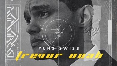 """Photo of New Song By Yung Swiss """"Trevor Noah"""""""