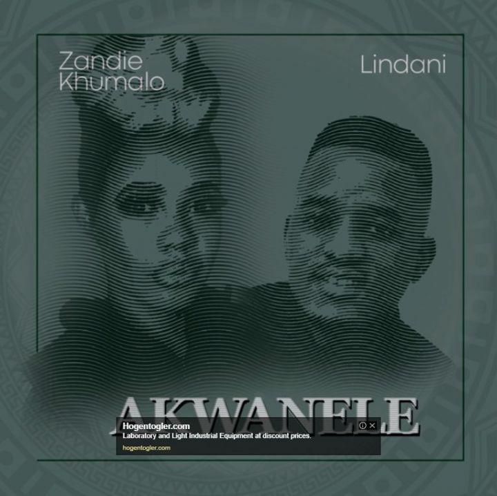 Zandie Khumalo – Akwanele Ft. Lindani