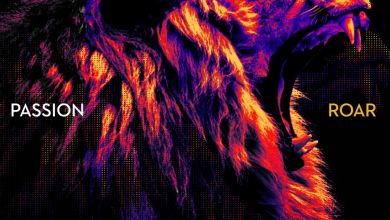 Roar (Live From Passion 2020) - Passion