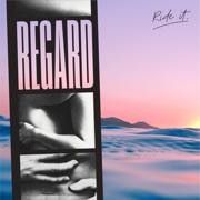 Ride It - Regard