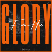 For His Glory - CRC Music