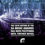 2020 SA Music Awards postponed until further notice