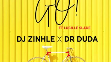 """Photo of DJ Zinhle Reveals Release Date For New Song """"Go"""" Featuring Dr Duda And Budding Artist Lucille Slade"""