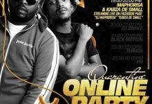 Kabza De Small, DJ Maphorisa, DJ Zinhle, Shimza, Black Motion, Darque – Quarantine Online Party Mix