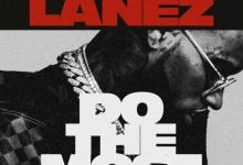 Tory Lanez – Do The Most