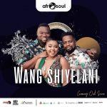 Afrosoul – Wang'shiyelani