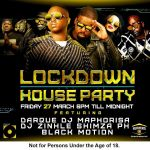 Catch DJ Shimza, Darque, Zinhle, Maphorisa, PH And Black Motion On Channel O For Lockdown House Party