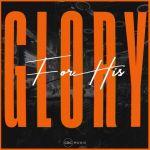 """CRC Music Praises """"For His Glory"""" Gospel Album"""