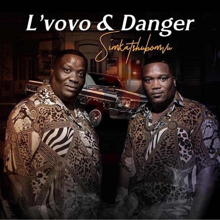 "L'vovo & Danger Drops Artwork And Release Date For Upcoming Song ""Simkatshubomvu"" Image"