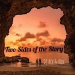 DJ Ace & Nox – Two Sides Of The Story