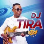 DJ Tira Biography, Songs, Albums, Awards, Education, Net Worth, Age & Relationships