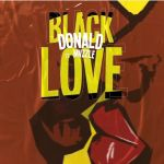 "Donald Celebrates ""Black Love"" On New Song, features Mvzzle"