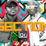 Loki's Music Video For Section Featuring K.O Is Out Now