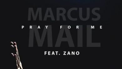 "Photo of Listen To Marcus Mail On ""Pray For Me"" featuring Zano"