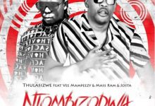 Photo of Thulasizwe Join Forces With Vee Mampeezy, Mass Ram & Josta For Ntombizodwa