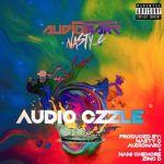 """Audiomarc Drops """"Audio Czzle"""" Feat. Nasty C"""