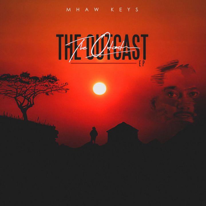 Mhaw Keys – The Outcast EP