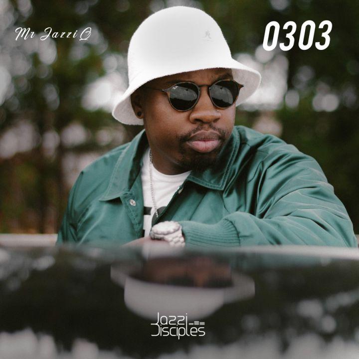Mr JazziQ & JazziDisciples – Mr JazziQ 0303 Album