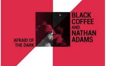 "Sean Ali & Munk Julious Gets Featured On Black Coffee & Nathan Adams's ""Afraid Of The Dark"" Song"