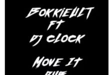 """BokkieUlt And DJ Clock Dubs """"Move It"""""""