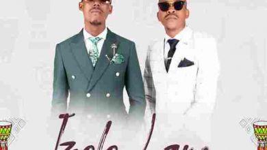 DJ Target No Ndile – Izolo Lami Ft. Fey & Young Mbazo