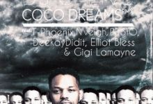Photo of DJ C-Live – Coco Dreams (Remix) ft. T-Phoenix, N'veigh, Deekay Didit, Elliot Bless, Gigi Lamayne & PDotO
