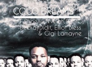 DJ C-Live – Coco Dreams (Remix) ft. T-Phoenix, N'veigh, Deekay Didit, Elliot Bless, Gigi Lamayne & PDotO Image