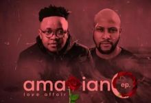 "Photo of Gaba Cannal And Zano Urban Did A ""Love Affair"" On Amapiano EP"