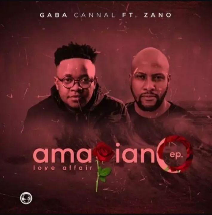 "Gaba Cannal And Zano Urban Did A ""Love Affair"" On Amapiano EP"