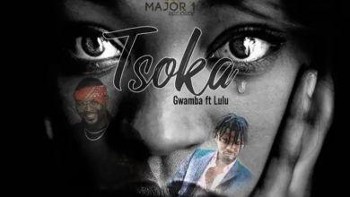 Gwamba – Tsoka ft. Lulu