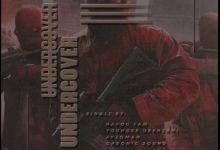 Photo of Havoc Fam & Chronic Sound – Undercover ft. Ayzoman & Younger uBenzan