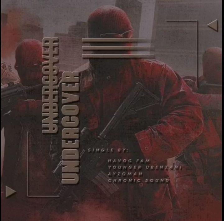 Havoc Fam & Chronic Sound – Undercover ft. Ayzoman & Younger uBenzan