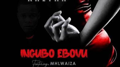 "Photo of Khetha Releases A New Single ""Ingubo Ebovu"" Featuring Mhlwaiza"