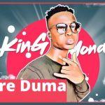 """Listen To King Monada On """"Bare Duma"""""""