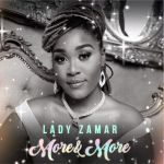 "Lady Zamar To Drop A Single ""More And More"" Off Monarch Album"