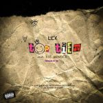 "Lex Takes ""Top Tier"" Alongside Die Mondez"