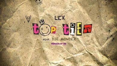 "Photo of Lex Takes ""Top Tier"" Alongside Die Mondez"