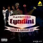 Throwback: Manqonqo – Eyadini ft. Dason And Saviour Gee