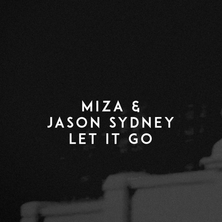 "Miza And Jason Sydney ""Let It Go"""