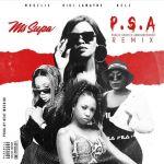 MsSupa Gives A Public Service Announcement Alongside Gigi Lamayne, Moozlie And Nelz On P.S.A (Remix)